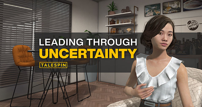 Talespin - Leading Through Uncertainty