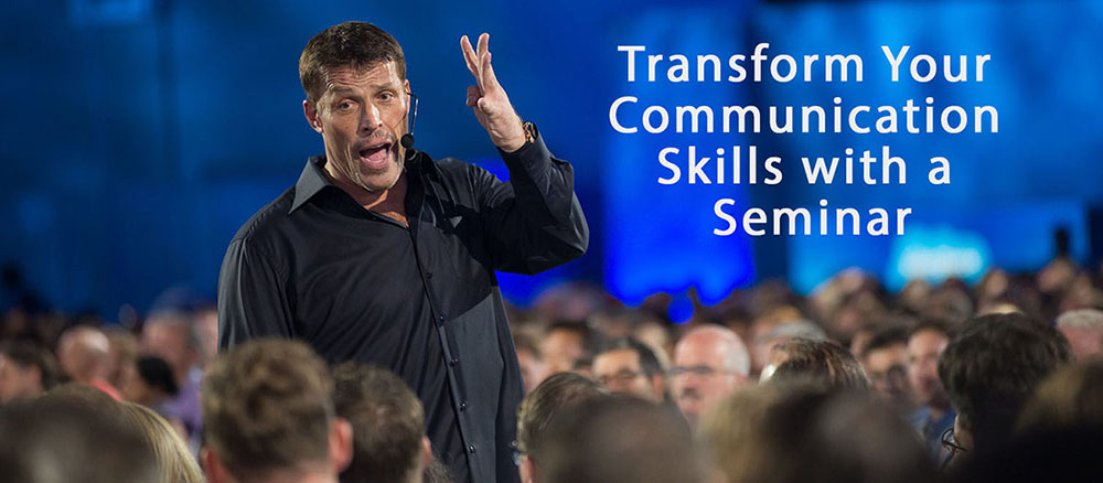 Tony Robbins transform your communication skills with a seminar